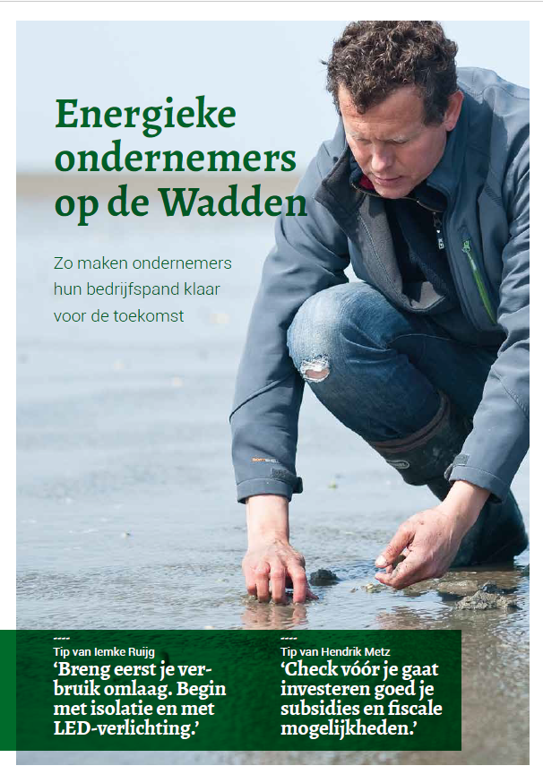 Boekje 'Energieke ondernemers op de Wadden - zo maken ondernemers hun bedrijfspand klaar voor de toekomst'
